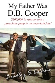 MY FATHER WAS D.B. COOPER