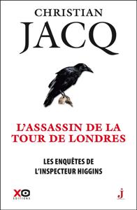 Les Enquêtes de l'inspecteur Higgins - Tome 2 : L'Assassin de la Tour de Londres La couverture du livre martien