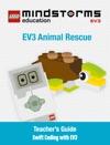 LEGO MINDSTORMS EV3 Animal Rescue Teachers Guide