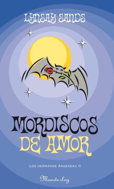 Mordiscos De Amor Los Hermanos Argeneau 2 By Lynsay Sands On Apple