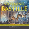 Storming of the Bastille: The Start of the French Revolution - History 6th Grade  Children's European History