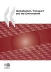 Globalisation Transport And The Environment