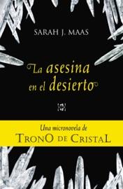 La asesina en el desierto (Una micronovela de Trono de Cristal 2) PDF Download