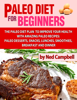 Ned Campbell - Paleo Diet For Beginners Amazing Recipes For Paleo Snacks, Paleo Lunches, Paleo Smoothies, Paleo Desserts, Paleo Breakfast, And Paleo Dinners ilustración