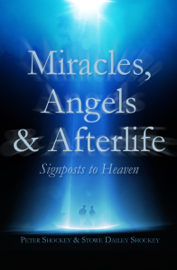 Miracles, Angels & Afterlife book