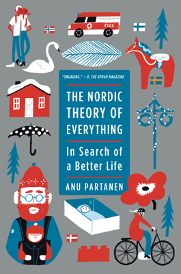 The Nordic Theory of Everything - Anu Partanen book