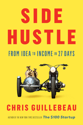 Side Hustle - Chris Guillebeau book