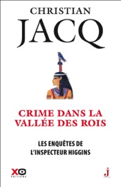 LES ENQUêTES DE LINSPECTEUR HIGGINS - TOME 16 : CRIME DANS LA VALLéE DES ROIS