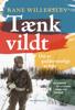Rane Willerslev - Tænk vildt artwork