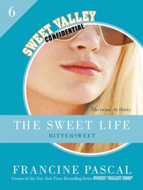 The Sweet Life 6 An E Serial