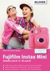 Fujifilm Instax Mini Tolle Ideen Zu Den Vielleicht Coolsten Kameras Der Welt