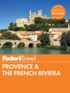 Fodors Provence  The French Riviera