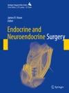 Endocrine And Neuroendocrine Surgery