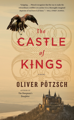 Oliver Pötzsch - The Castle of Kings book