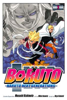 Boruto: Naruto Next Generations, Vol. 2 - Ukyo Kodachi book