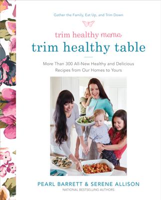 Trim Healthy Mama's Trim Healthy Table - Pearl Barrett & Serene Allison book