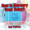 How Is Mercury Used Today? Chemistry Book for Kids 9-12  Children's Chemistry Books