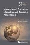 International Economic Integration And Domestic Performance