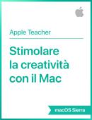 Stimolare lacreatività conil Mac macOS Sierra