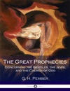 The Great Prophecies Concerning The Gentiles The Jews And The Church Of God