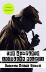 Arthur Conan Doyle A Biography  The Complete Sherlock Holmes