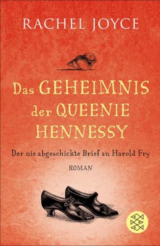 Rachel Joyce - Das Geheimnis der Queenie Hennessy