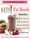Fat Burning Keto Fat Bomb Smoothies