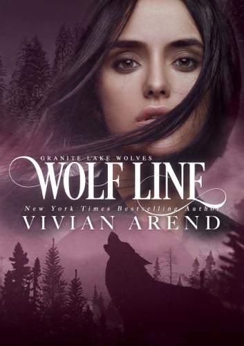 Vivian Arend - Wolf Line: Northern Lights Edition