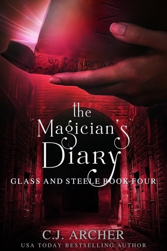 C.J. Archer - The Magician's Diary