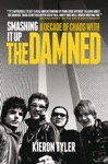 Smashing It Up A Decade Of Chaos With The Damned