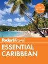 Fodors Essential Caribbean
