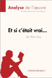 Et si c'était vrai... de Marc Levy (Analyse de l'oeuvre)