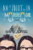 An Idiot in Marriage