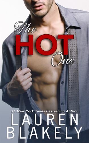 Lauren Blakely - The Hot One