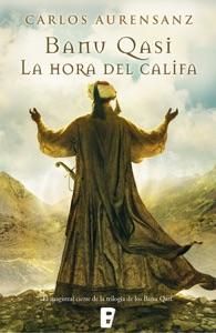 La hora del Califa (Banu Qasi 3) Book Cover