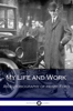 Henry Ford - My Life and Work artwork