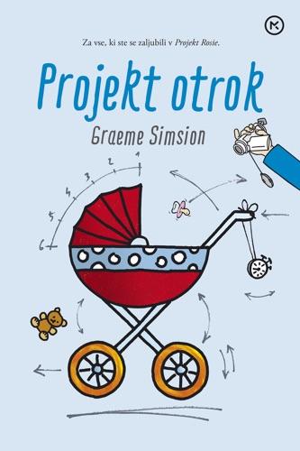 Graeme Simsion - Projekt otrok