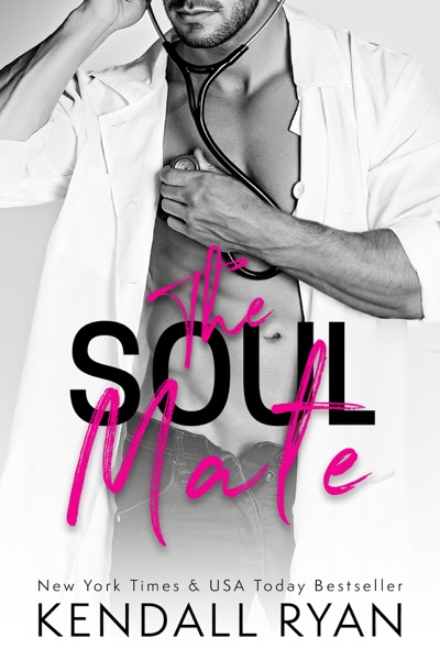 The Soul Mate - Kendall Ryan book cover