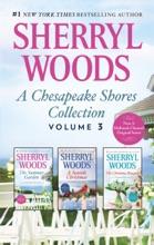 A Chesapeake Shores Collection Volume 3