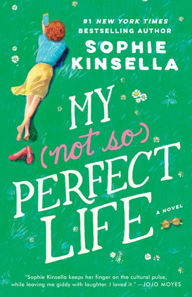 My Not So Perfect Life - Sophie Kinsella book cover