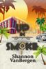 Up in Smoke: A Glock Grannies Cozy Mystery - Shannon VanBergen