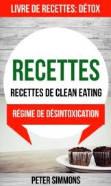 Recettes Recettes De Clean Eating Livre De Recettes D Tox R Gime De D Sintoxication