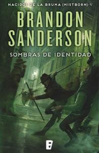 Sombras de identidad (Nacidos de la bruma [Mistborn] 5) Book Cover