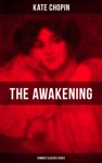 THE AWAKENING Feminist Classics Series