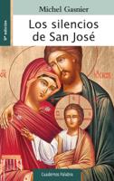 Download and Read Online Los silencios de San José