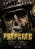Roy Shepard - Prepared: The 8 Secret Skills of an Ex-IDF Special Forces Operator That Will Keep You Safe - Basic Guide artwork