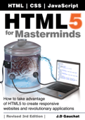 HTML5 for Masterminds, Revised 3rd Edition Book Cover