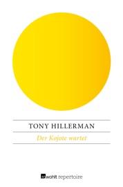 Der Kojote wartet - Tony Hillerman by  Tony Hillerman PDF Download