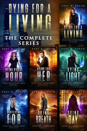 Dying for a Living Complete Boxset (Books 1-7)