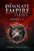 The Desolate Empire: Books 1-3